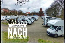 Ostdeutschland - eine Rundtour mit dem Wohnmobil