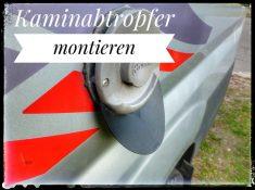 Kaminabtropfer am Wohnmobil - einfache Montage